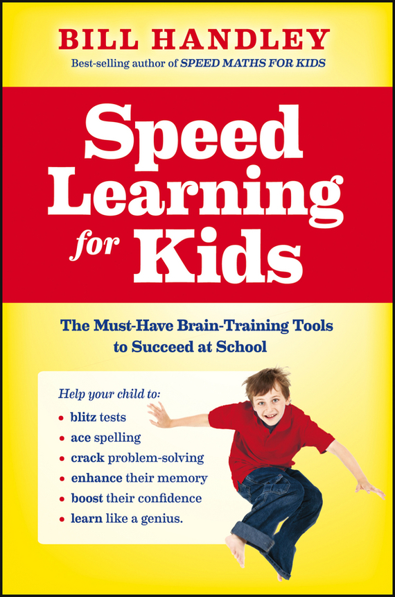 Bill Handley Speed Learning for Kids