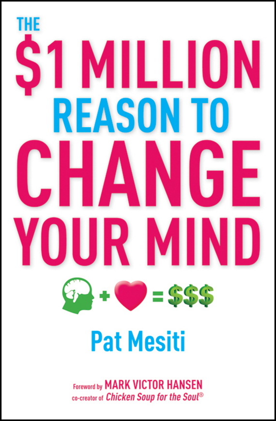 Pat Mesiti The $1 Million Reason to Change Your Mind ISBN: 9780730377924 change your life