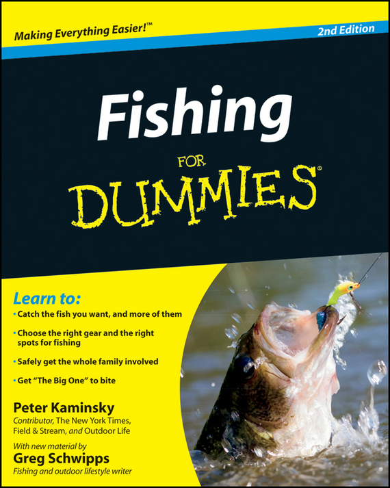 Peter Kaminsky Fishing for Dummies steve starling fishing for dummies
