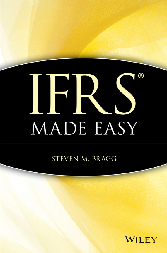 Steven Bragg M. IFRS Made Easy ISBN: 9781118003626 steven bragg m ifrs made easy isbn 9781118003626