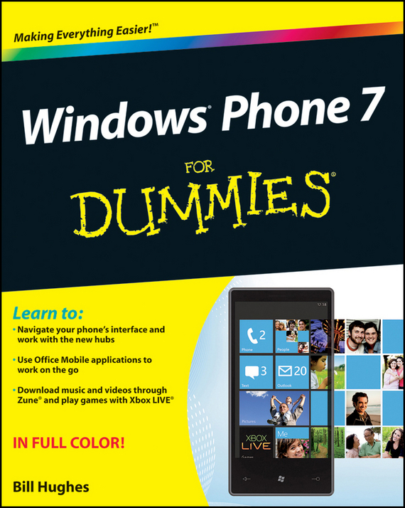 Bill Hughes Windows Phone 7 For Dummies windows 7 elearning kit for dummies