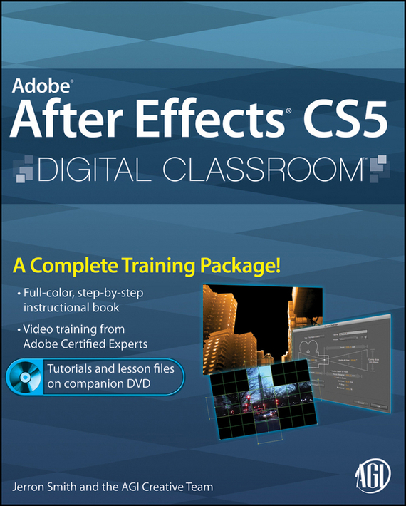 Jerron Smith Adobe After Effects CS5 Digital Classroom мужские часы kenneth cole kc15204002