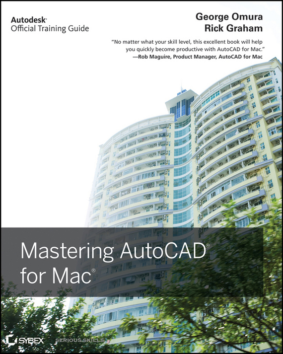 George  Omura Mastering AutoCAD for Mac autocad 2004 for architects vtc training cd
