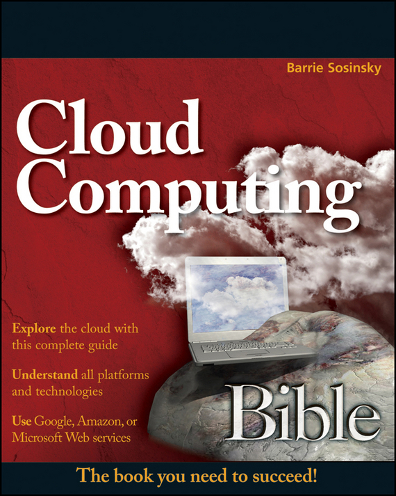 Barrie  Sosinsky Cloud Computing Bible bim and the cloud