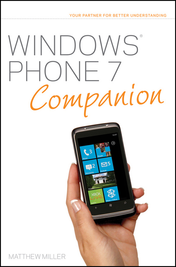 Matthew  Miller Windows Phone 7 Companion how to use type