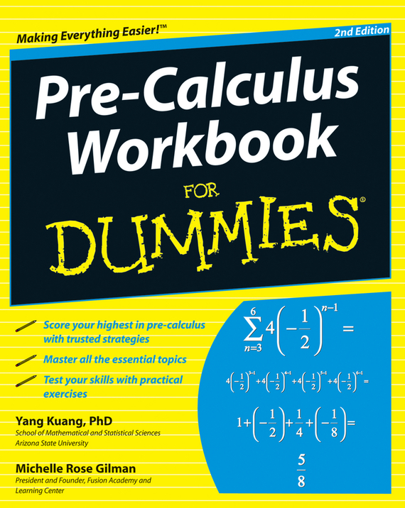 Yang Kuang Pre-Calculus Workbook For Dummies mark ryan calculus for dummies