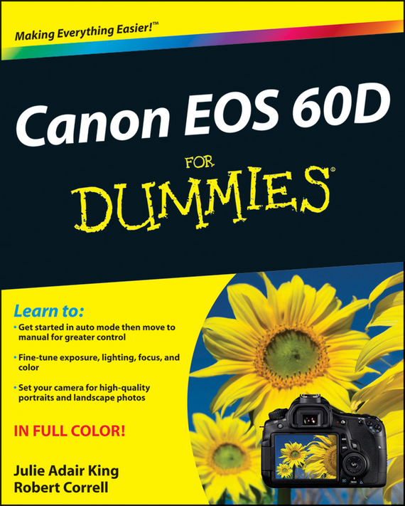 Robert Correll Canon EOS 60D For Dummies king julie adair canon eos rebel t7i 800d for dummies