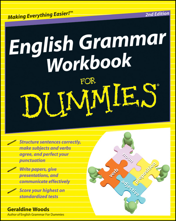 Geraldine Woods English Grammar Workbook For Dummies understanding and using english grammar workbook