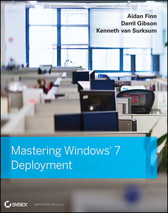 Darril  Gibson Mastering Windows 7 Deployment corporate governance and quality of earnings