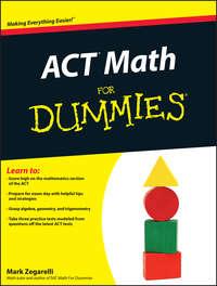 Mark  Zegarelli - ACT Math For Dummies