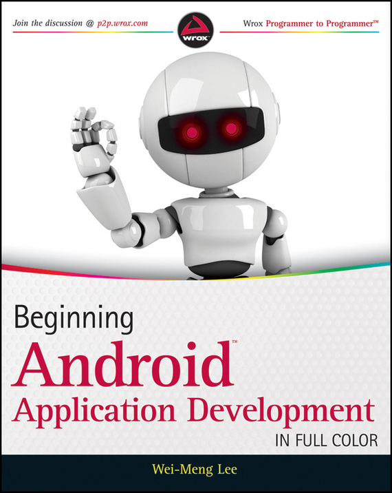 Wei-Meng  Lee Beginning Android Application Development швейная машина vlk napoli 2400