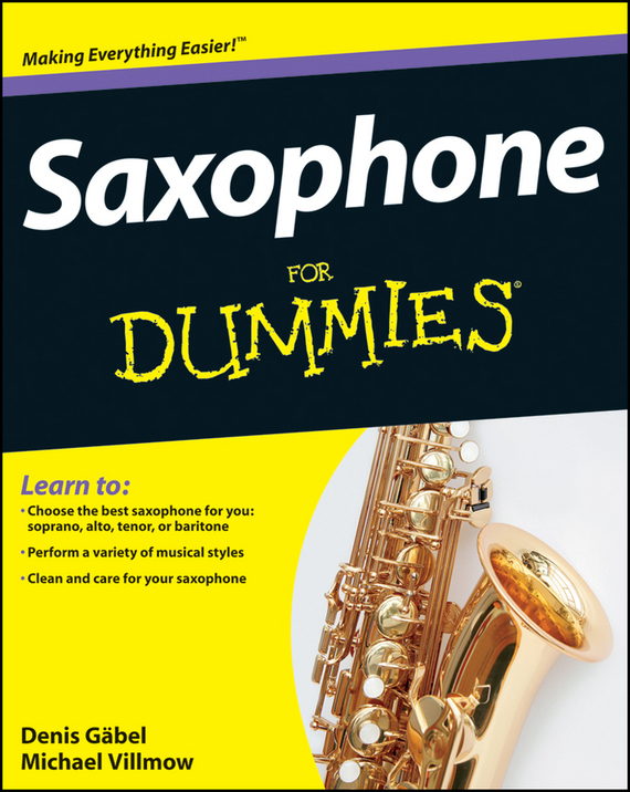 Michael Villmow Saxophone For Dummies ISBN: 9781118089736 free shipping ems genuine france selmer tenor saxophone r54 professional b black sax mouthpiece with case and accessories 9