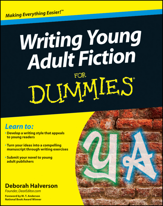 Deborah  Halverson Writing Young Adult Fiction For Dummies