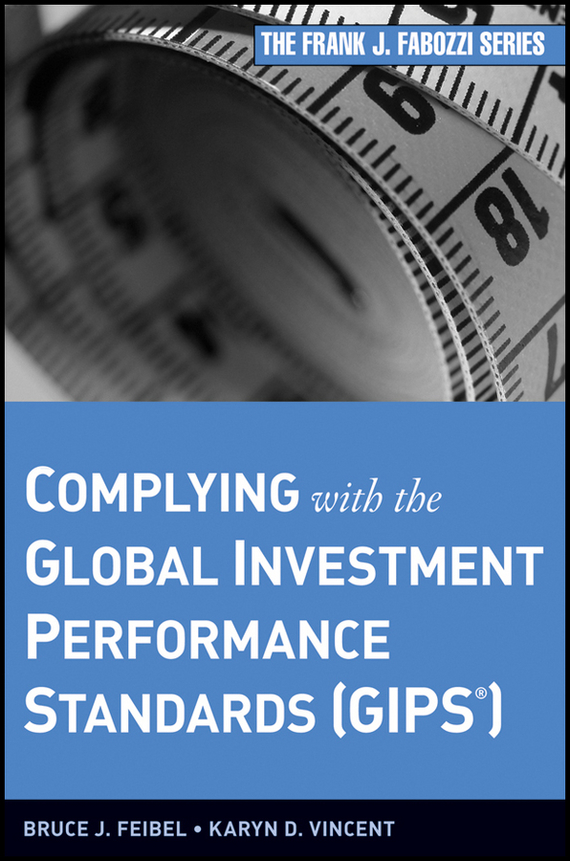 Bruce Feibel J. Complying with the Global Investment Performance Standards (GIPS) the quality of accreditation standards for distance learning