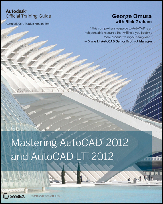 George  Omura Mastering AutoCAD 2012 and AutoCAD LT 2012 conning a s the kodansha kanji learner s course a step by step guide to mastering 2300 characters