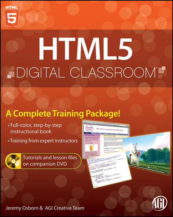 Jeremy  Osborn HTML5 Digital Classroom, (Book and Video Training) test drive your dream job a step by step guide to finding and creating the work you love