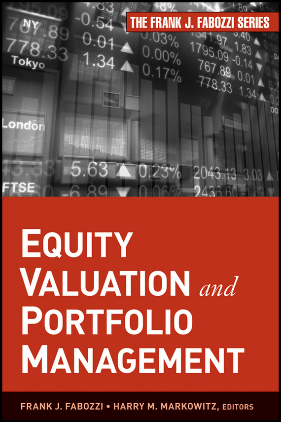 Frank Fabozzi J. Equity Valuation and Portfolio Management frank buytendijk dealing with dilemmas where business analytics fall short