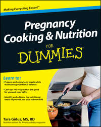Tara  Gidus - Pregnancy Cooking and Nutrition For Dummies