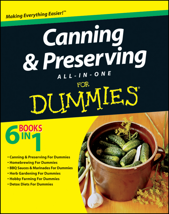 Consumer Dummies Canning and Preserving All-in-One For Dummies consumer dummies managing your money all in one for dummies