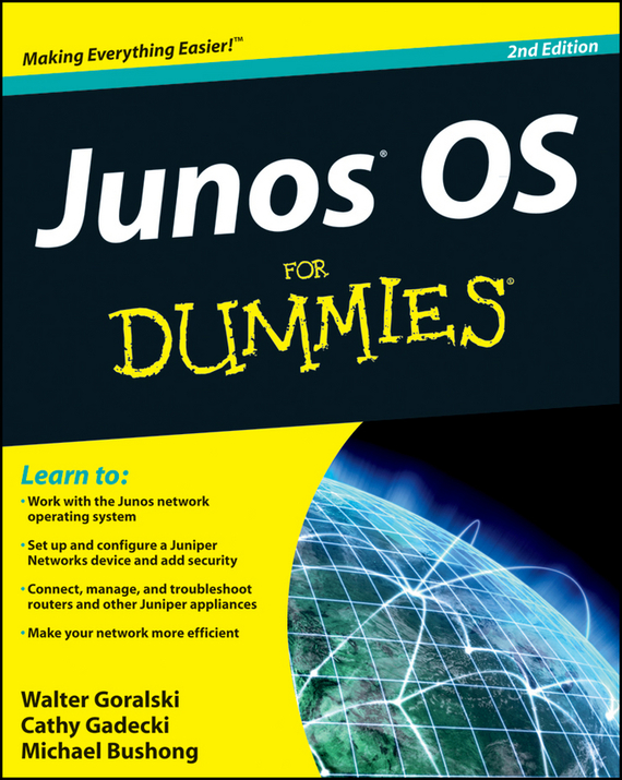Michael Bushong JUNOS OS For Dummies michael burchell no excuses how you can turn any workplace into a great one