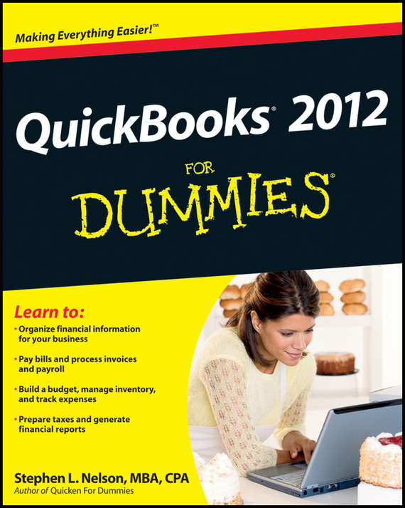 Stephen L. Nelson QuickBooks 2012 For Dummies ISBN: 9781118177624 loredana stroup quickbooks 2012 for dummies