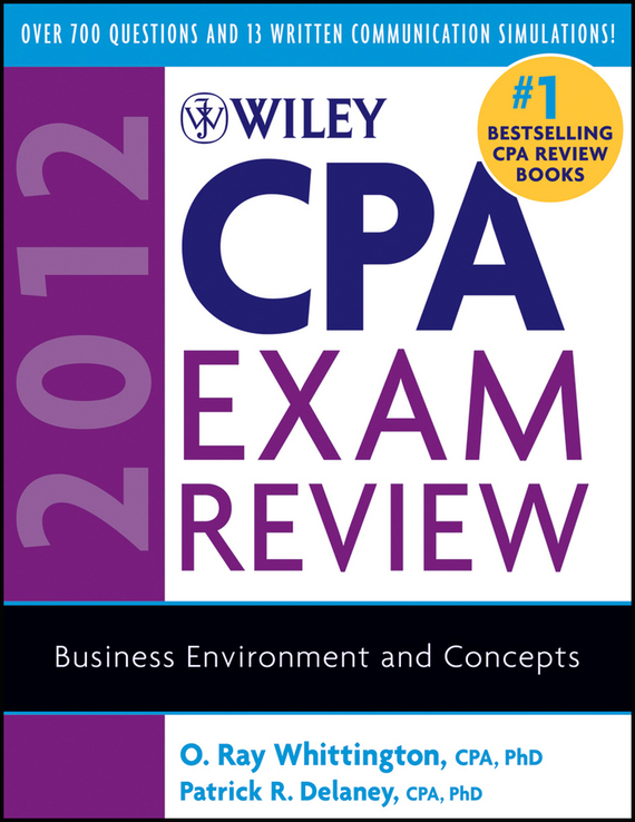 O. Whittington Ray Wiley CPA Exam Review 2012, Business Environment and Concepts an incremental graft parsing based program development environment