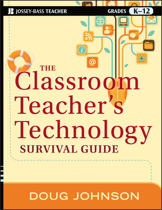 где купить Doug Johnson The Classroom Teacher's Technology Survival Guide ISBN: 9781118183533 по лучшей цене