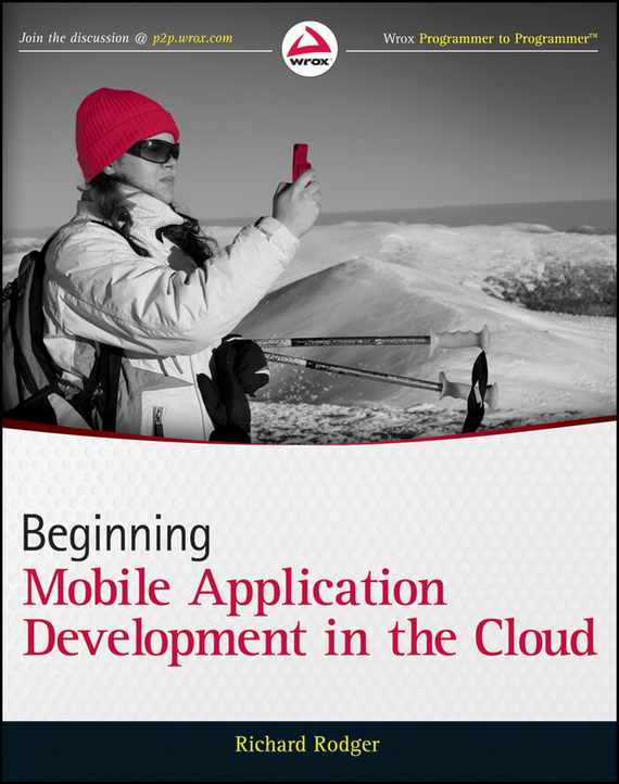 цена на Richard  Rodger Beginning Mobile Application Development in the Cloud