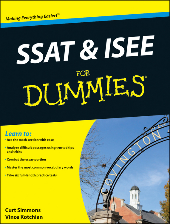 Curt  Simmons SSAT and ISEE For Dummies curt simmons ssat and isee for dummies