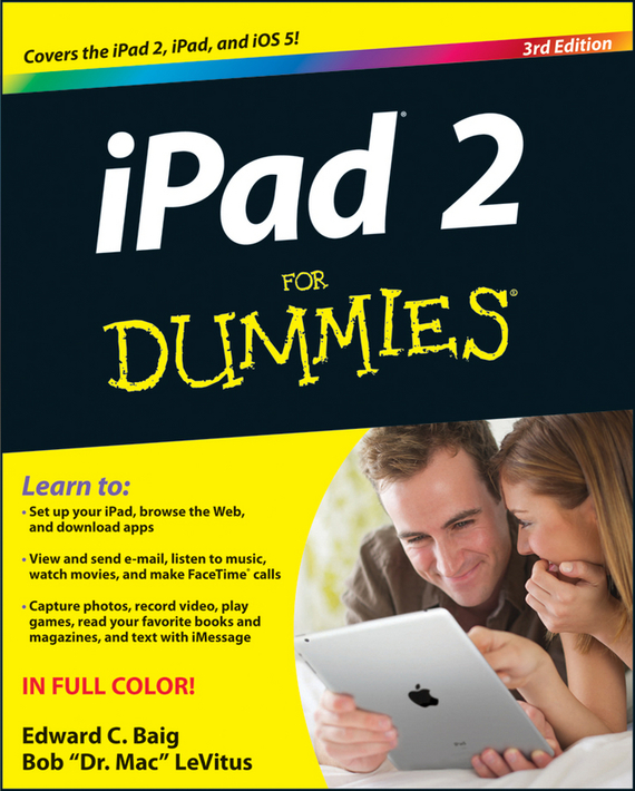 Bob LeVitus iPad 2 For Dummies dwight spivey ipad for seniors for dummies