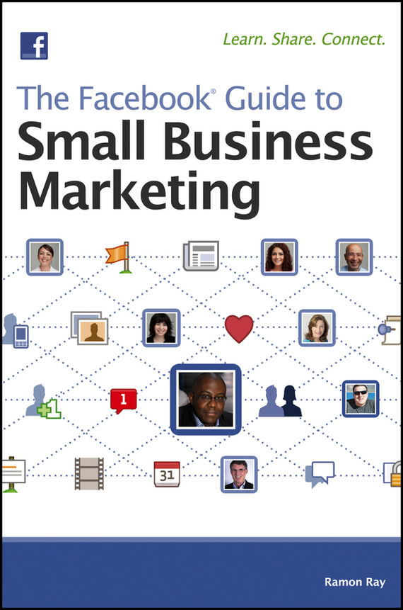 цена Ramon  Ray The Facebook Guide to Small Business Marketing онлайн в 2017 году
