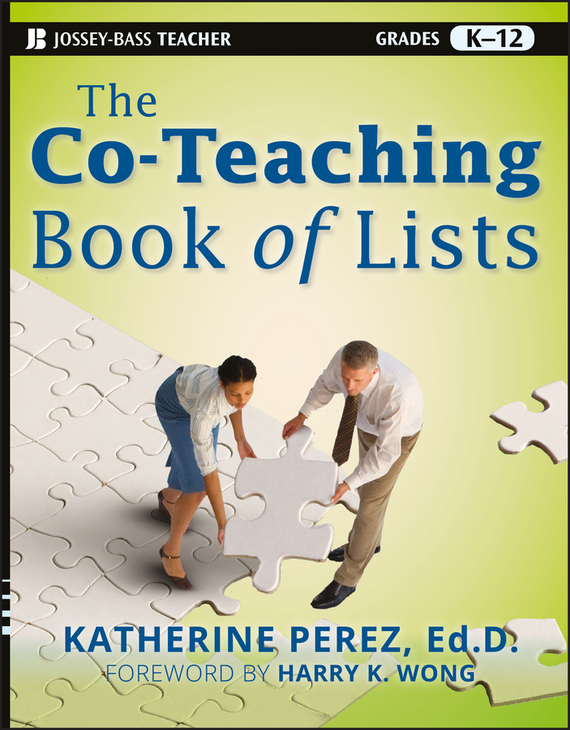 Harry Wong K. The Co-Teaching Book of Lists erin muschla teaching the common core math standards with hands on activities grades k 2