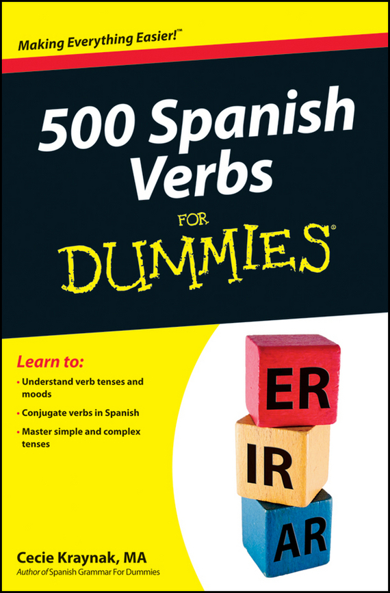 Cecie  Kraynak 500 Spanish Verbs For Dummies алмазный брусок для точильного набора dmt aligner™ extra fine 1200 mesh 9 micron