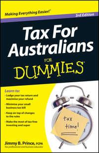 Jimmy Prince B. - Tax for Australians For Dummies