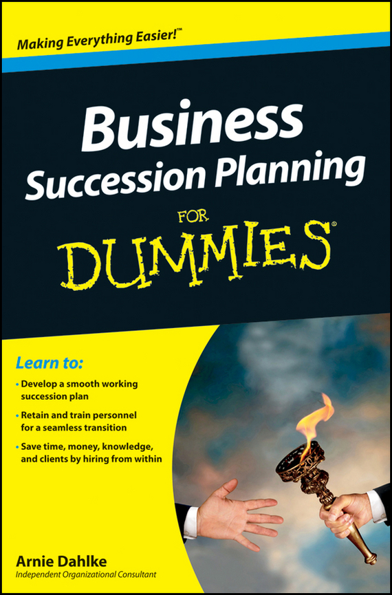Arnold Dahlke Business Succession Planning For Dummies тарифные планы