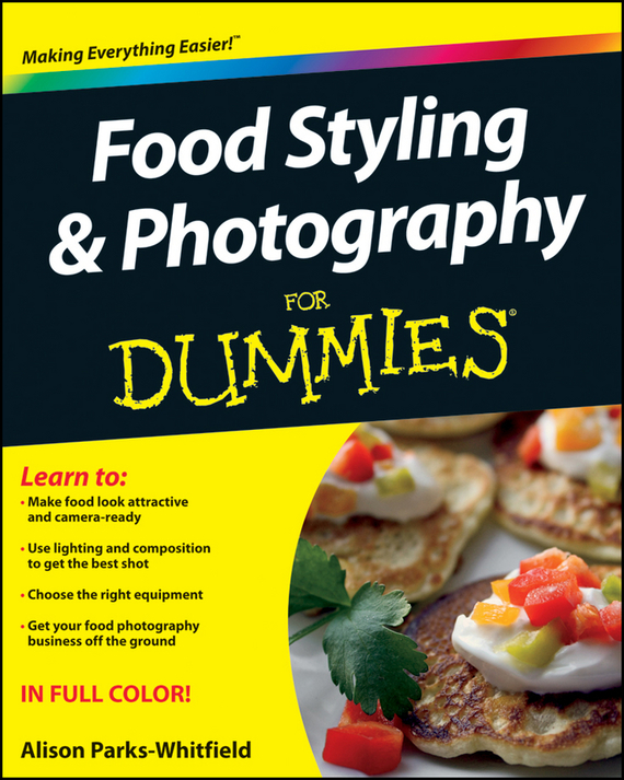 Alison Parks-Whitfield Food Styling and Photography For Dummies allenjoy vinyl photography the sky stars gold rainbow cloud photography backdrop personal custom partner name backdrop