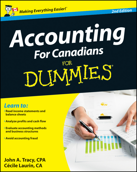 Cecile  Laurin Accounting For Canadians For Dummies tony martin personal finance for canadians for dummies