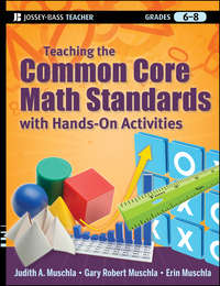Erin  Muschla - Teaching the Common Core Math Standards with Hands-On Activities, Grades 6-8