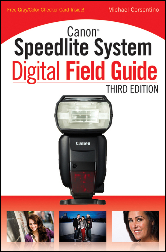 Michael Corsentino Canon Speedlite System Digital Field Guide yongnuo 3 yn685 wireless hss ttl speedlite flash build in receiver worked with yn622n tx radio master transmitter for nikon dslr