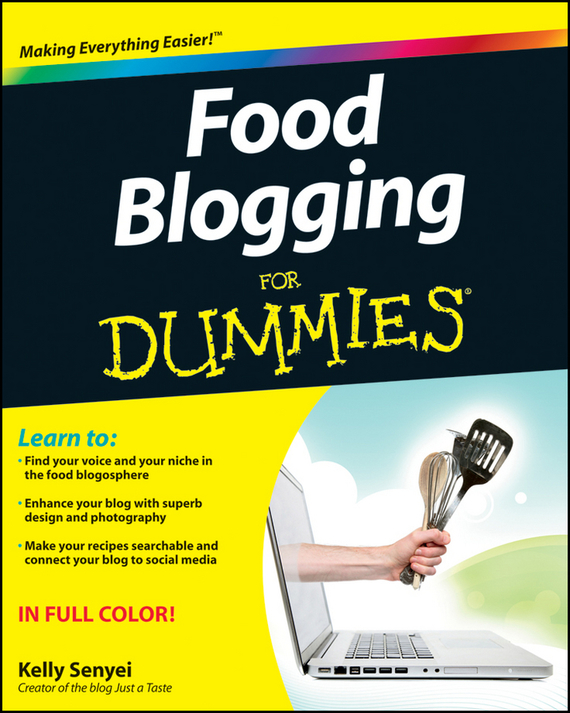 Kelly Senyei Food Blogging For Dummies ISBN: 9781118226025 brain food how to eat smart and sharpen your mind
