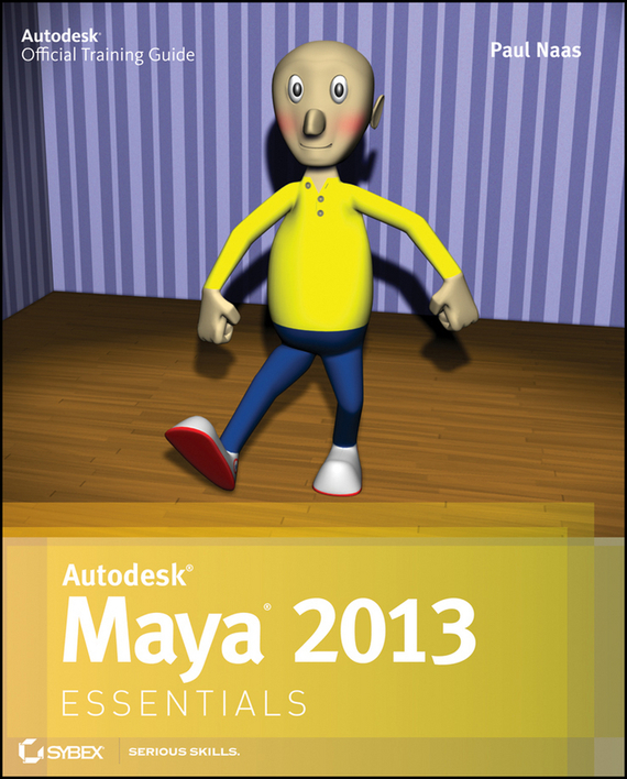 Paul  Naas Autodesk Maya 2013 Essentials the maya in transition