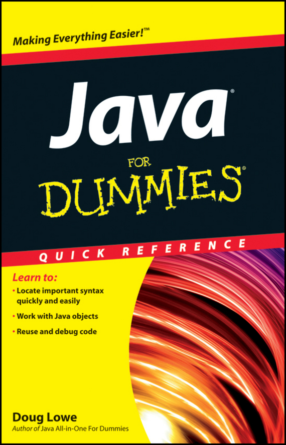 Doug Lowe Java For Dummies Quick Reference xml for dummies® quick reference