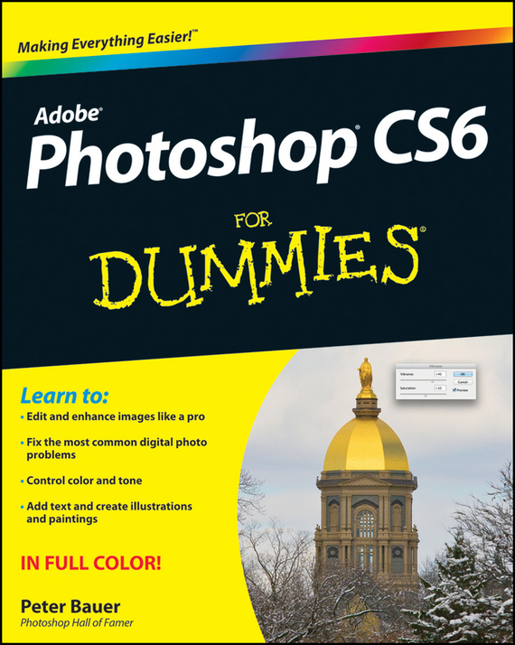 Peter Bauer Photoshop CS6 For Dummies jennifer smith advanced photoshop cc for design professionals digital classroom
