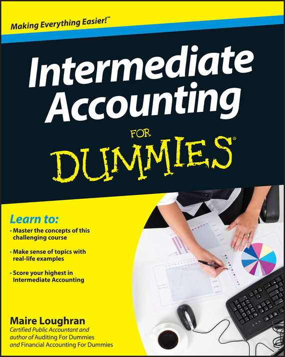 Maire Loughran Intermediate Accounting For Dummies colin barrow understanding business accounting for dummies