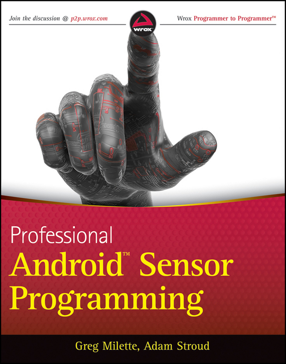 Greg  Milette Professional Android Sensor Programming how to use type