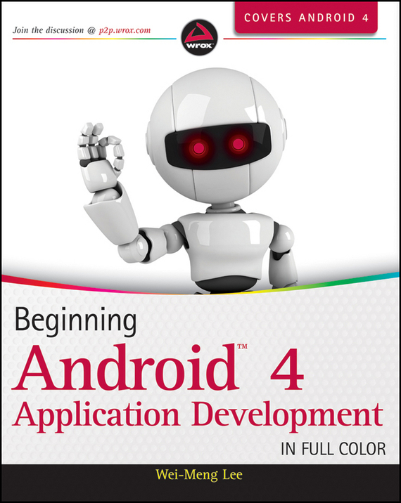 Wei-Meng Lee Beginning Android 4 Application Development wei meng lee beginning swift programming