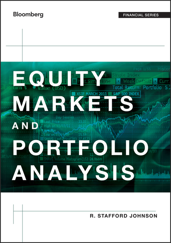 R. Johnson Stafford Equity Markets and Portfolio Analysis barbara weber infrastructure as an asset class investment strategies project finance and ppp