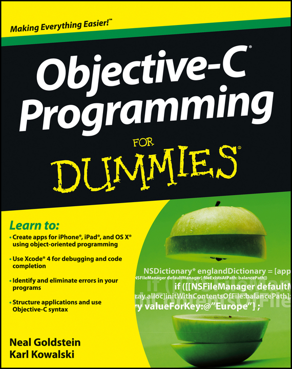 Neal  Goldstein Objective-C Programming For Dummies stephen davis r beginning programming with c for dummies