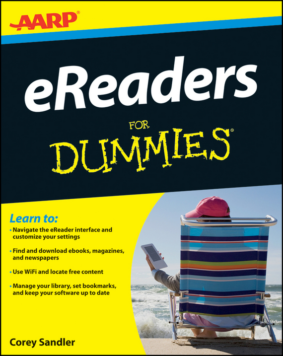 Corey  Sandler. AARP eReaders For Dummies