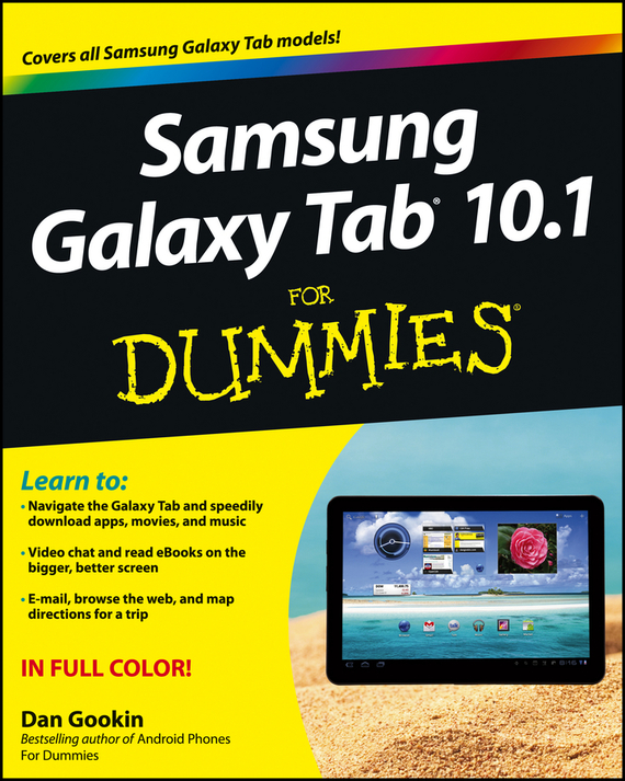 Dan Gookin Samsung Galaxy Tab 10.1 For Dummies оригинальный samsung galaxy s8 s8 plus nillkin супер матовая защита щита случай телефона